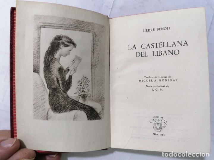 LA CASTELLANA DEL LIBANO POR PIERRE BENOIT, AÑO 1948, EDITOR M. AGUILAR, Nº 231 (Libros de Segunda Mano (posteriores a 1936) - Literatura - Narrativa - Novela Romántica)