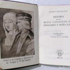 Libros de segunda mano: HISTORIA DE LOS REYES CATOLICOS, AÑO 1946, COLECCION CRISOL, EDITOR M. AGUILAR, Nº 161. Lote 227862930