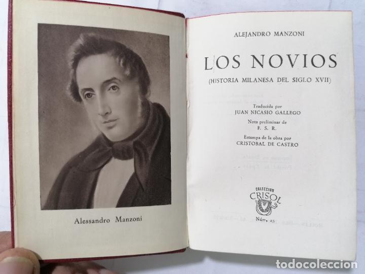 LOS NOVIOS POR ALEJANDRO MANZONI, AÑO 1945, COLECCION CRISOL, EDITOR M. AGUILAR, Nº 25 (Libros de Segunda Mano (posteriores a 1936) - Literatura - Narrativa - Novela Romántica)