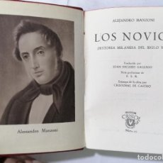 Libros de segunda mano: LOS NOVIOS POR ALEJANDRO MANZONI, AÑO 1945, COLECCION CRISOL, EDITOR M. AGUILAR, Nº 25. Lote 227864430