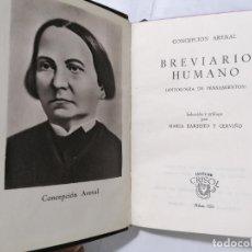 Libros de segunda mano: BREVIARIO HUMANO POR CONCEPCION ARENAL, ANTOLOGIA DE PENSAMIENTO AÑO 1949, EDITOR M. AGUILAR, Nº 256. Lote 227867585