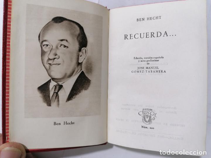 RECUERDA POR BEN HECHT, AÑO 1947, EDITOR M. AGUILAR, Nº 220, COLECCION CRISOL (Libros de Segunda Mano (posteriores a 1936) - Literatura - Narrativa - Novela Romántica)