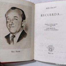 Libros de segunda mano: RECUERDA POR BEN HECHT, AÑO 1947, EDITOR M. AGUILAR, Nº 220, COLECCION CRISOL. Lote 227868315