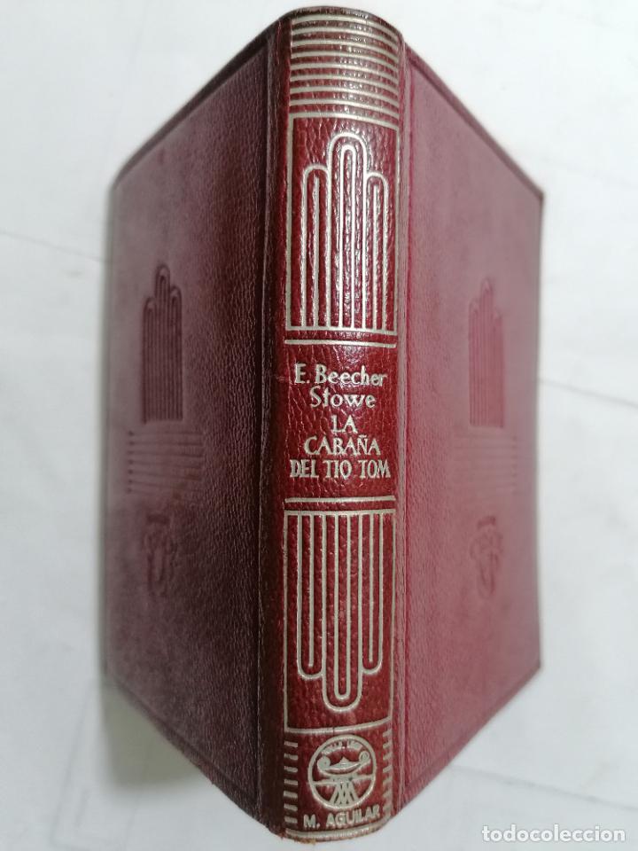Libros de segunda mano: LA CABAÑA DEL TIO TOM POR HARRIET BEECHER STOWE, AÑO 1946, EDITOR M. AGUILAR, Nº 143 - Foto 3 - 227869460