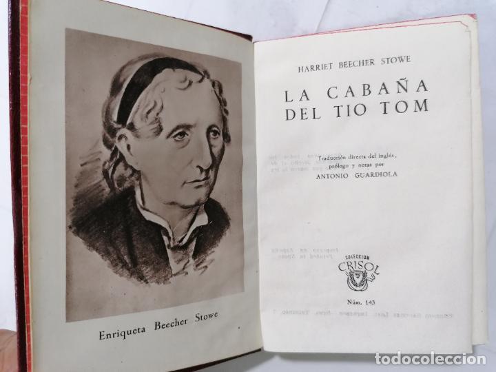 LA CABAÑA DEL TIO TOM POR HARRIET BEECHER STOWE, AÑO 1946, EDITOR M. AGUILAR, Nº 143 (Libros de Segunda Mano (posteriores a 1936) - Literatura - Narrativa - Novela Romántica)