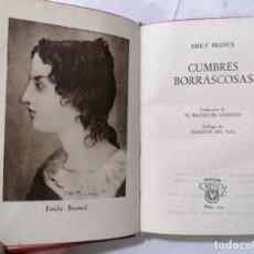 Libros de segunda mano: CUMBRES BORRASCOSAS POR EMILY BRONTE, AÑO 1947, EDITOR M. AGUILAR, Nº 199, COLECCION CRISOL. Lote 227870585