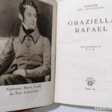 Libros de segunda mano: GRAZIELLA RAFAEL POR ALPHONSE DE LAMARTINE, AÑO 1948, EDITOR AGUILAR, Nº 60. Lote 228023355