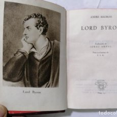 Libros de segunda mano: LORD BYRON POR ANDRE MAUROIS, AÑO 1950, EDITOR AGUILAR, Nº 11, COLECCION CRISOL. Lote 228026705