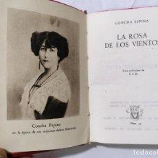Libros de segunda mano: LA ROSA DE LOS VIENTOS POR CONCHA ESPINA, AÑO 1947, EDITOR AGUILAR, Nº 33, COLECCION CRISOL. Lote 228027625