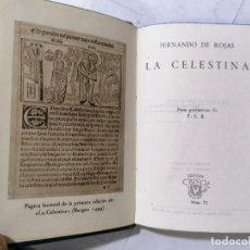 Libros de segunda mano: LA CELESTINA POR FERNANDO DE ROJAS, AÑO 1944, EDITOR AGUILAR, Nº 72, COLECCION CRISOL. Lote 228029105