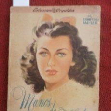 Libros de segunda mano: MANOS DE HADA. H. COURTHS-MAHLER. EDIT. ALBATROS. MEXICO D. F. CA 1938.. Lote 230212900