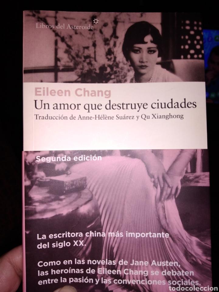 UN AMOR QUE DESTRUYE CIUDADES EILEEN CHANG (Libros de Segunda Mano (posteriores a 1936) - Literatura - Narrativa - Novela Romántica)