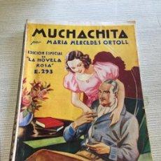 Libros de segunda mano: ANTIGUO LIBRO CUENTO MUCHACHITA LA NOVELA ROSA POR MARIA MERCEDES ORTOLL AÑO 50. Lote 233436060
