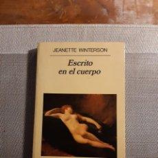 Libros de segunda mano: ESCRITO EN EL CUERPO JEANETTE WINTERSON. Lote 233597065