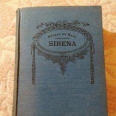 Libros de segunda mano: SIRENA. R. LÓPEZ DE HARO.. Lote 234734880