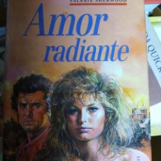 Libros de segunda mano: AMOR RADIANTE. VALERIE SHERWOOD. CÍRCULO DE LECTORES. Lote 234756680