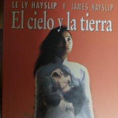 Libros de segunda mano: EL CIELO Y LA TIERRA. LE LY HAYSLIP Y JAMES HAYSLIP. CÍRCULO DE LECTORES. Lote 234757580