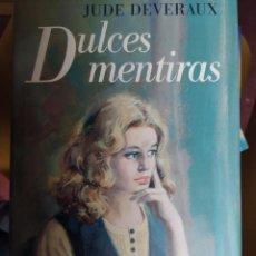 Libros de segunda mano: DULCES MENTIRAS. JUDE DEVERAUX. CÍRCULO DE LECTORES. Lote 234757985