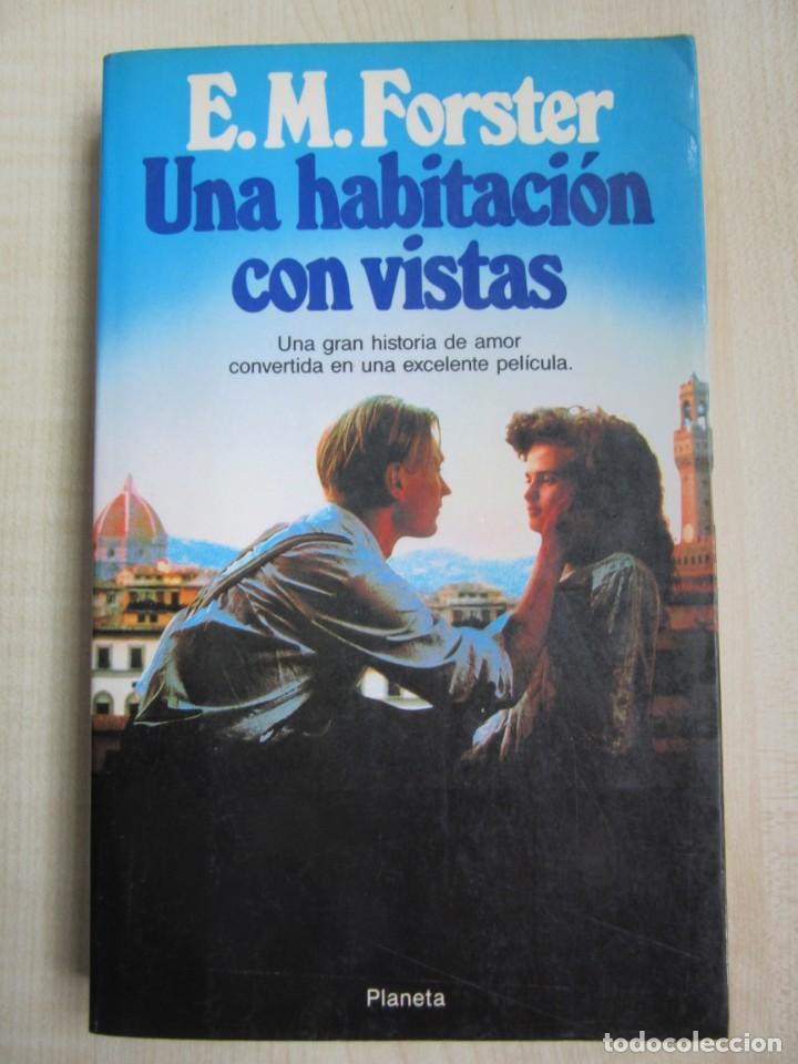 UNA HABITACIÓN CON VISTAS AUTOR E.M. FORSTER ED. PLANETA (Libros de Segunda Mano (posteriores a 1936) - Literatura - Narrativa - Novela Romántica)