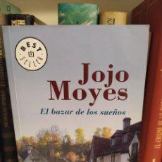 Libros de segunda mano: EL BAZAR DE LOS SUEÑOS. JOJO MOYES.. Lote 235786715