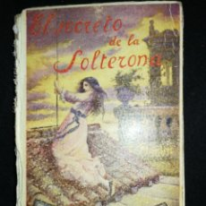 Libros de segunda mano: LIBRO(1940) EL SECRETO DE LA SOLTERONA, APOSTOLADO DE LA PRENSA.. Lote 235845165