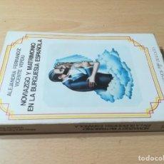 Libros de segunda mano: NOVIAZGO Y MATRIMONIO EN LA BURGUESIA ESPAÑOLA / ALEJANDRA FERRANDIZ - VICENTE VERDU / CUADERNOS PA. Lote 235988225