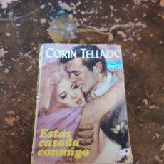 Libros de segunda mano: SERIE INÉDITA, CORIN TELLADO N° 174: ESTÁS CASADA CONMIGO (CORIN TELLADO) (ED. ROLLAN). Lote 236332590