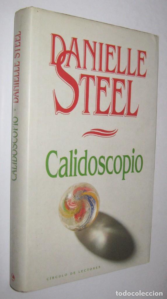 CALIDOSCOPIO - DANIELLE STEEL (Libros de Segunda Mano (posteriores a 1936) - Literatura - Narrativa - Novela Romántica)