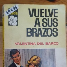 Libros de segunda mano: 39286 - NOVELA ROMANTICA - COLECCION CAMELIA - VUELVE A SUS BRAZOS - Nº 670. Lote 236335315