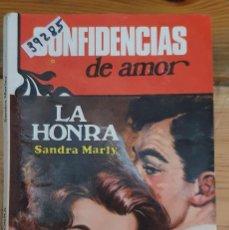 Libros de segunda mano: 39285 - NOVELA ROMANTICA - COLECCION CONFIDENCIAS DE AMOR - LA HONRA - Nº 17. Lote 236335515