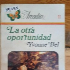 Libros de segunda mano: 39255 - NOVELA ROMANTICA - COLECCION ARCADIA - LA OTRA OPORTUNIDAD - Nº 11. Lote 236336315
