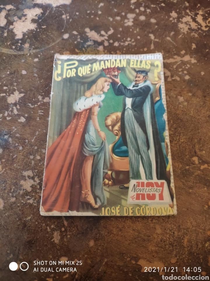 NOVELISTAS DE HOY: ¿POR QUÉ MANDAN ELLAS? (JOSE DE CÓRDOBA) (ED. ROLLAN) (1953) (Libros de Segunda Mano (posteriores a 1936) - Literatura - Narrativa - Novela Romántica)