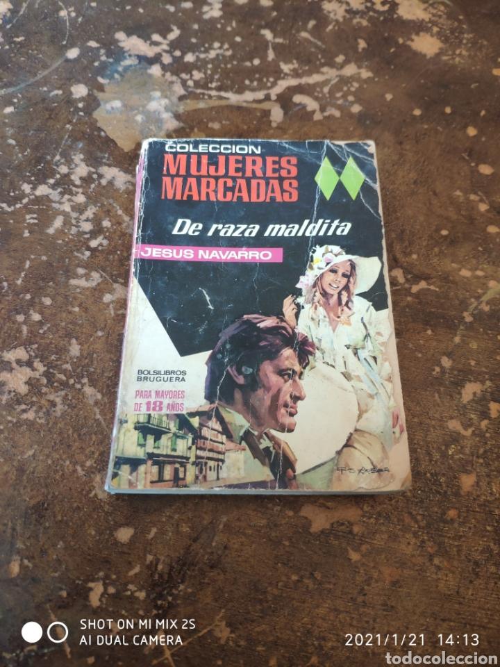 MUJERES MARCADAS N° 13: DE RAZA MALDITA (JESUS NAVARRO) (ED. BRUGUERA) (Libros de Segunda Mano (posteriores a 1936) - Literatura - Narrativa - Novela Romántica)