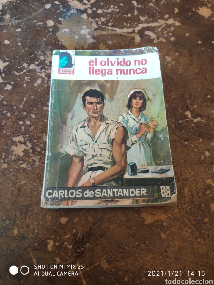 LEGIONES BLANCAS N° 208: EL OLVIDO NO LLEGA NUNCA (CARLOS DE SANTANDER) (ED. BRUGUERA) (Libros de Segunda Mano (posteriores a 1936) - Literatura - Narrativa - Novela Romántica)