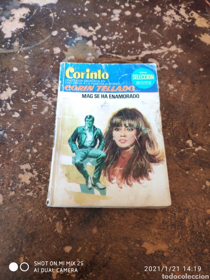 CORINTO N° 656: MAG SE HA ENAMORADO (CORIN TELLADO) (ED. BRUGUERA) (Libros de Segunda Mano (posteriores a 1936) - Literatura - Narrativa - Novela Romántica)