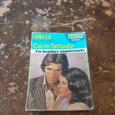 Libros de segunda mano: SILVIA N° 336: UN HOMBRE INQUIETANTE (CORIN TELLADO) (ED. BRUGUERA). Lote 236359290