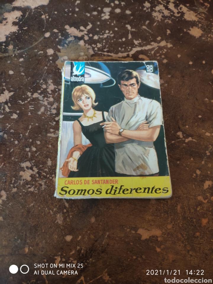ALONDRA N° 534: SOMOS DIFERENTES (CARLOS DE SANTANDER) (ED. BRUGUERA) (Libros de Segunda Mano (posteriores a 1936) - Literatura - Narrativa - Novela Romántica)
