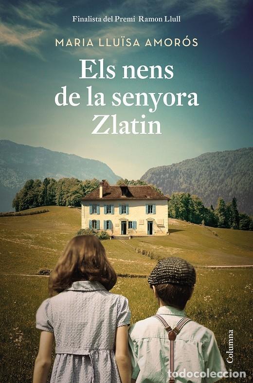 ELS NENS DE LA SENYORA ZLATIN (CATALÁN) (Libros de Segunda Mano (posteriores a 1936) - Literatura - Narrativa - Novela Romántica)