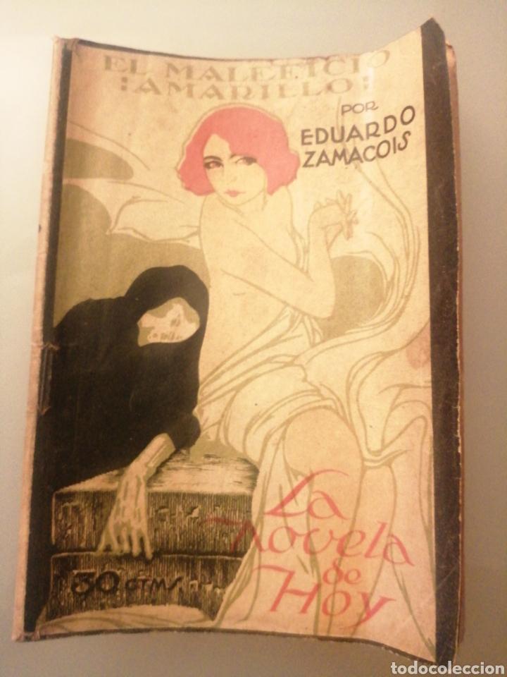 LA NOVELA DE HOY N°109. EL MALEFICIO AMARILLO. AÑO 1924 (Libros de Segunda Mano (posteriores a 1936) - Literatura - Narrativa - Novela Romántica)