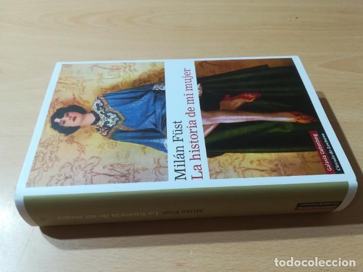 LA HISTORIA DE MI MUJER / MILAN FUST / CIRCULO DE LECTORES / CMA18 (Libros de Segunda Mano (posteriores a 1936) - Literatura - Narrativa - Novela Romántica)