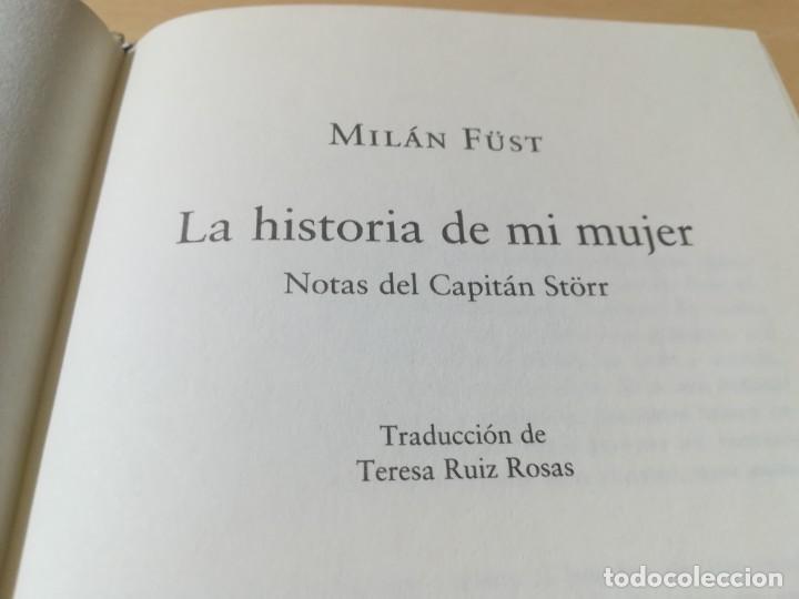 Libros de segunda mano: LA HISTORIA DE MI MUJER / MILAN FUST / CIRCULO DE LECTORES / CMA18 - Foto 9 - 236440825