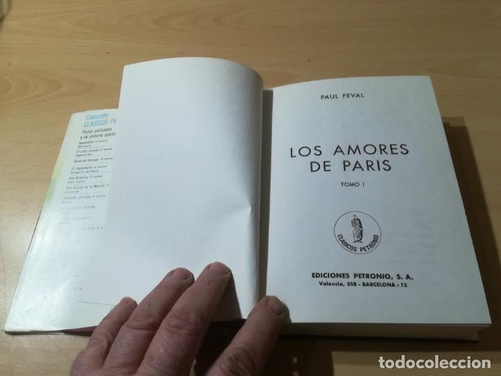 Libros de segunda mano: LOS AMORES DE PARIS - TOMO I / PAUL FEVAL / PETRONIO / CMA19 - Foto 5 - 236443145