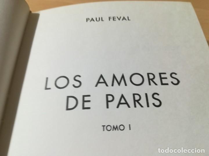 Libros de segunda mano: LOS AMORES DE PARIS - TOMO I / PAUL FEVAL / PETRONIO / CMA19 - Foto 6 - 236443145