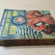 Libros de segunda mano: ESPERAME EN SIBERIA VIDA MIA / ENRIQUE JARDIEL PONCELA / CECSA / ESQ125. Lote 236444145
