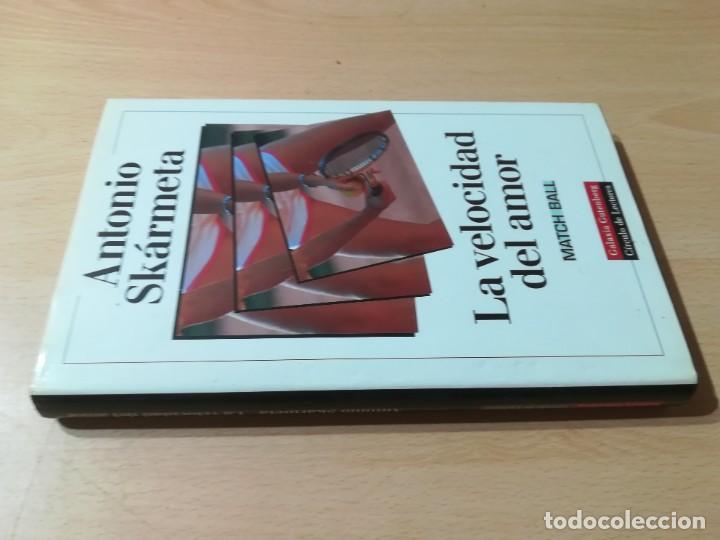 LA VELOCIDAD DEL AMOR / ANTONIO SKARMETA / CIRCULO DE LECTORES / ESQ126 (Libros de Segunda Mano (posteriores a 1936) - Literatura - Narrativa - Novela Romántica)
