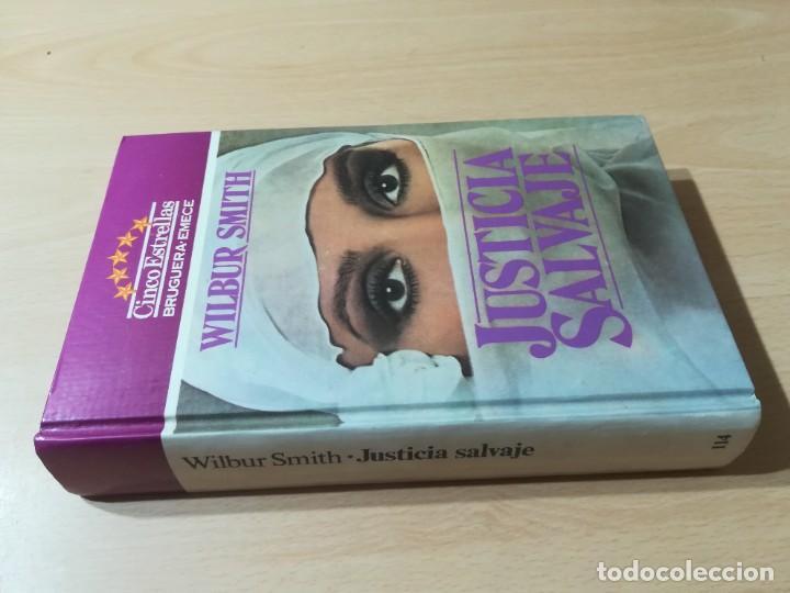 JUSTICIA SALVAJE / WILBUR SMITH / BRUGUERA / ESQ905 (Libros de Segunda Mano (posteriores a 1936) - Literatura - Narrativa - Novela Romántica)