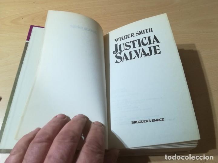 Libros de segunda mano: JUSTICIA SALVAJE / WILBUR SMITH / BRUGUERA / ESQ905 - Foto 4 - 236447910