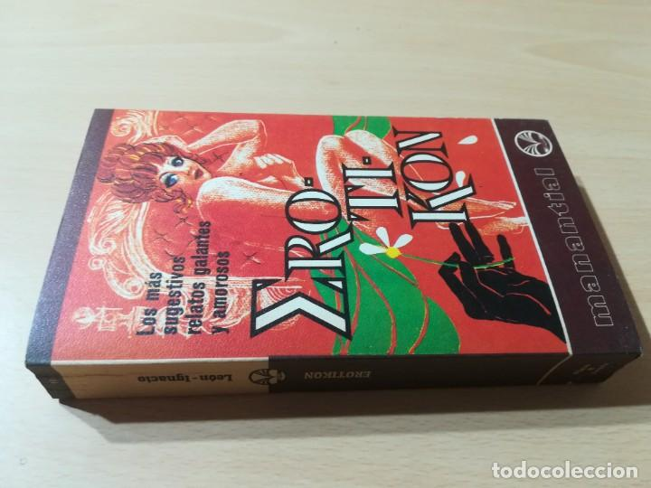 EROTIKON, LOS MAS SUGERENTES RELATOS EROTICOS Y AMOROSOS / MANANTIAL / PLAZA JANES / F407 (Libros de Segunda Mano (posteriores a 1936) - Literatura - Narrativa - Novela Romántica)