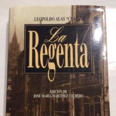 Libros de segunda mano: LEOPOLDO ALAS CLARIN LA REGENTA EDICIÓN 2001 DE JOSE MARTINEZ CACHERO OVIEDO. Lote 237413130