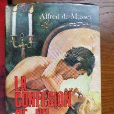 Libros de segunda mano: LA CONFESIÓN DE UN HIJO DEL SIGLO. ALFRED DE MUSSET. EDICIONES MUNDILIBRO, 1973.. Lote 238443770